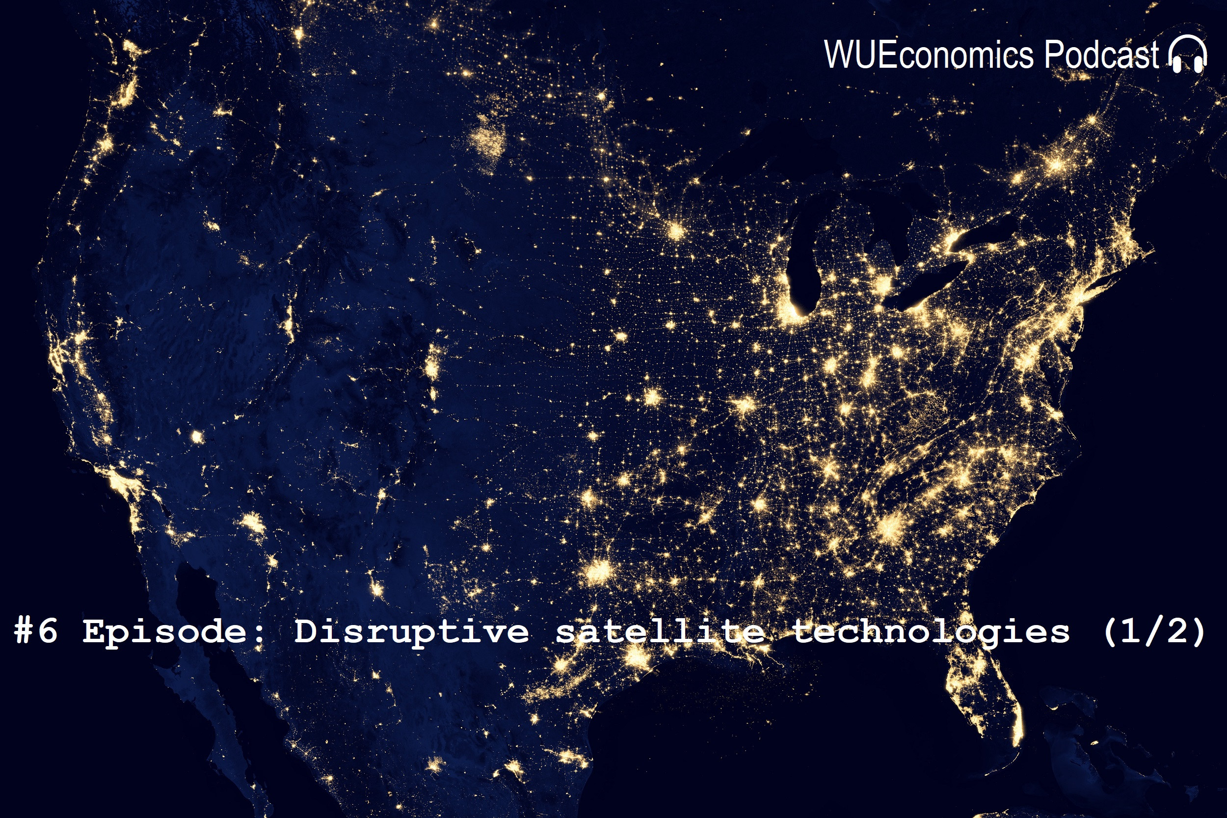 #6 Episode – Disruptive satellite technologies & Internet of Space