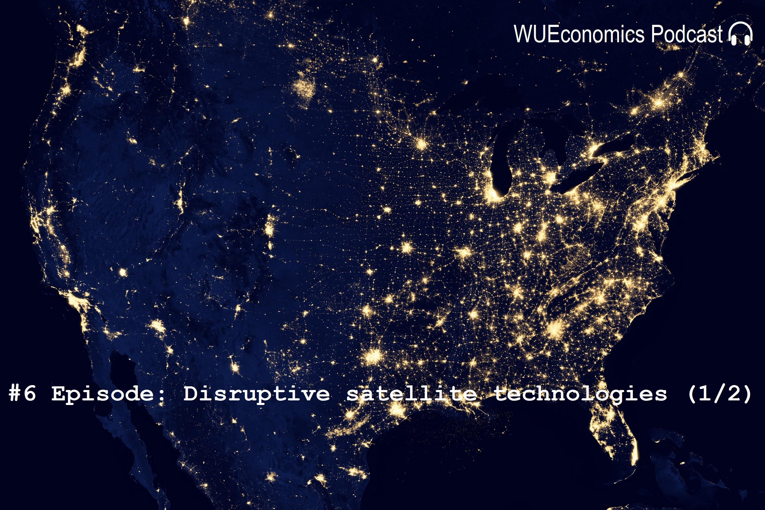 #6 Episode – Disruptive satellite technologies & Internet of Space
