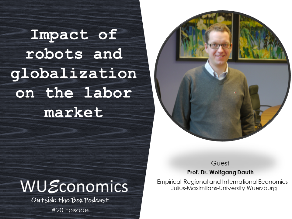 Impact of robots and globalization on the labor market (Episode 20)