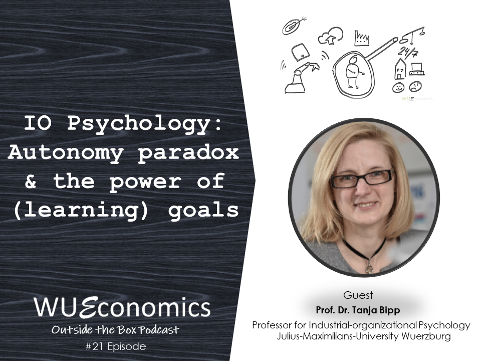 Episode 21 – IO Psychology – Autonomy paradox & the power of (learning) goals