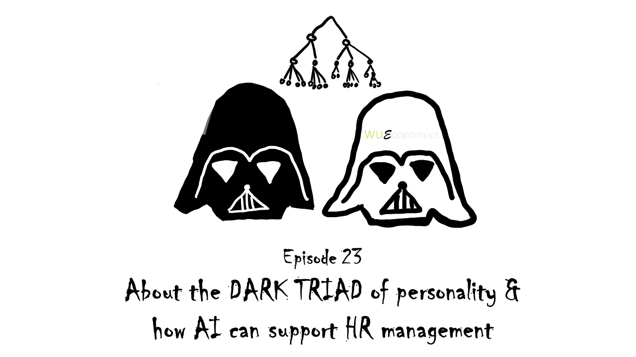 Episode 23 – About the dark triad of personality and how AI can support HR management