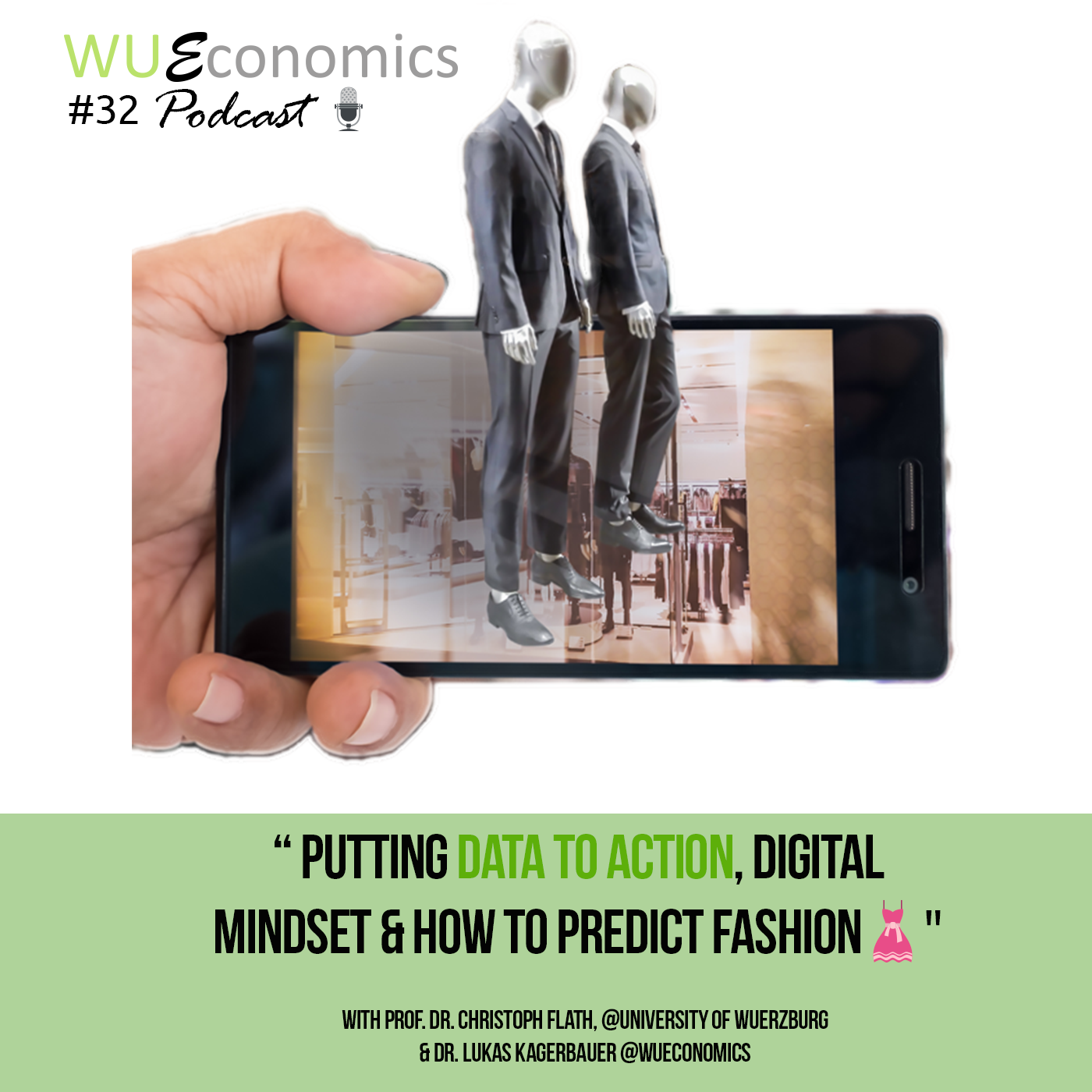 Episode 32 – Putting data to action, digital mindset & how to predict fashion