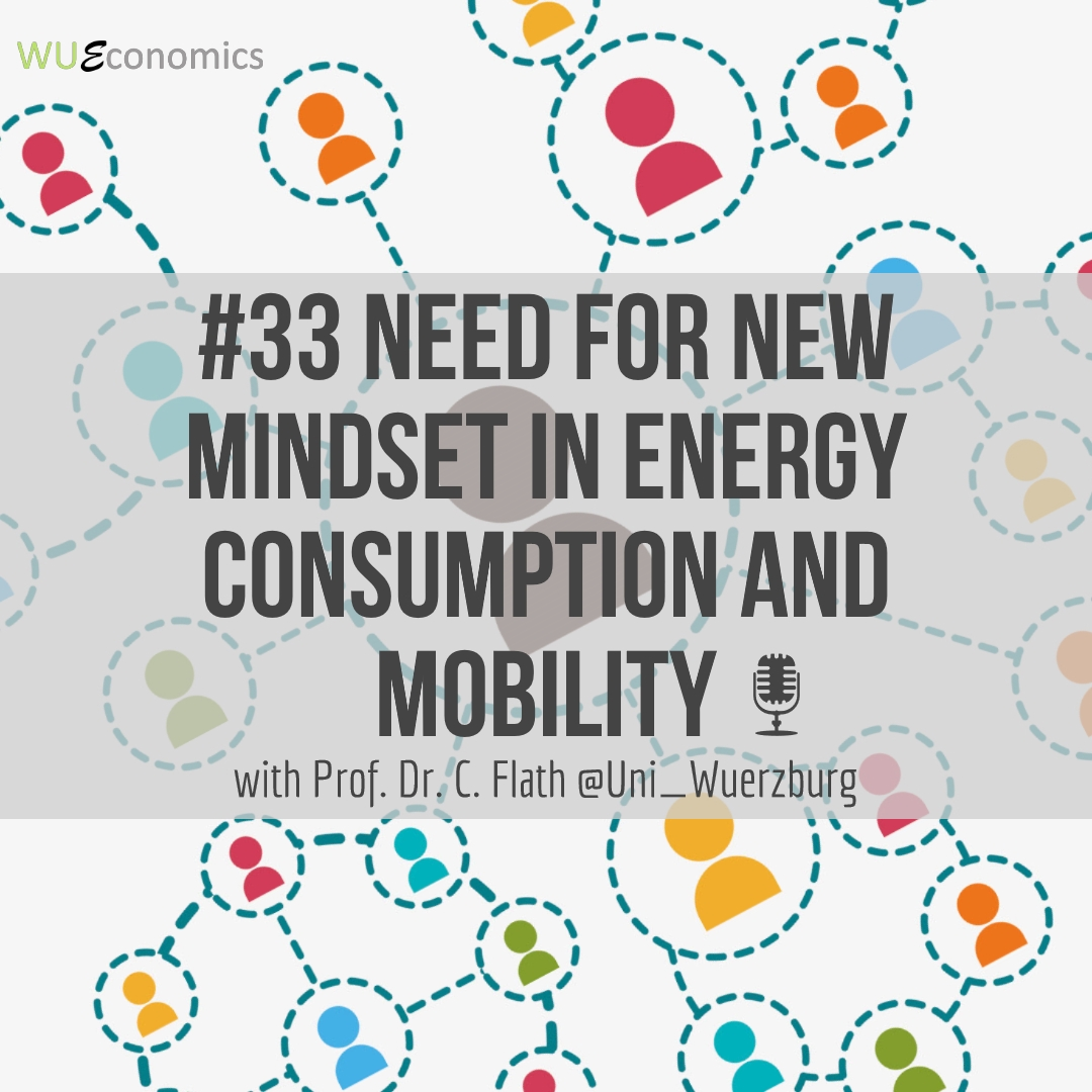 Episode 33 – Need for new mindset in energy consumption and mobility