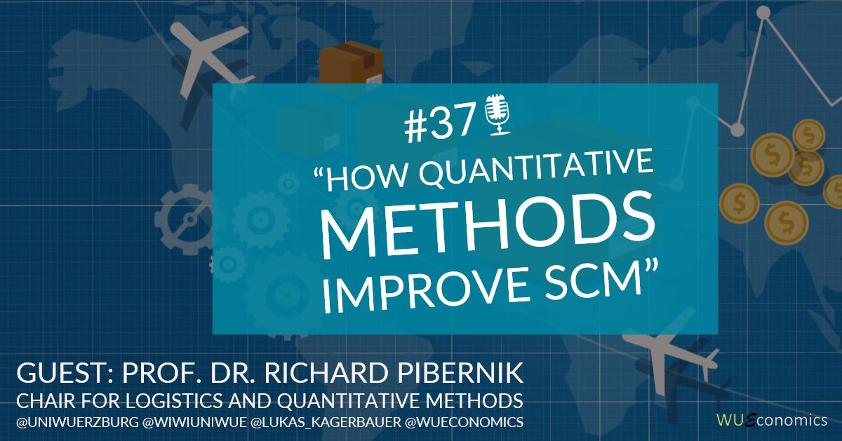 Episode 37 – How quantitative methods improve SCM?